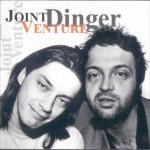 Cover: Joint Venture - Dinger